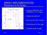 array implementation placement of the arrays