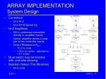 array implementation system design