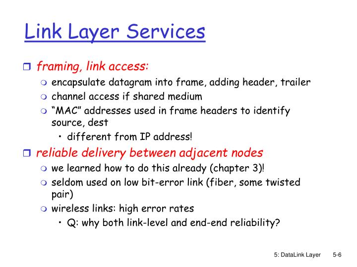 Link Layer Services