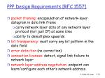 ppp design requirements rfc 1557