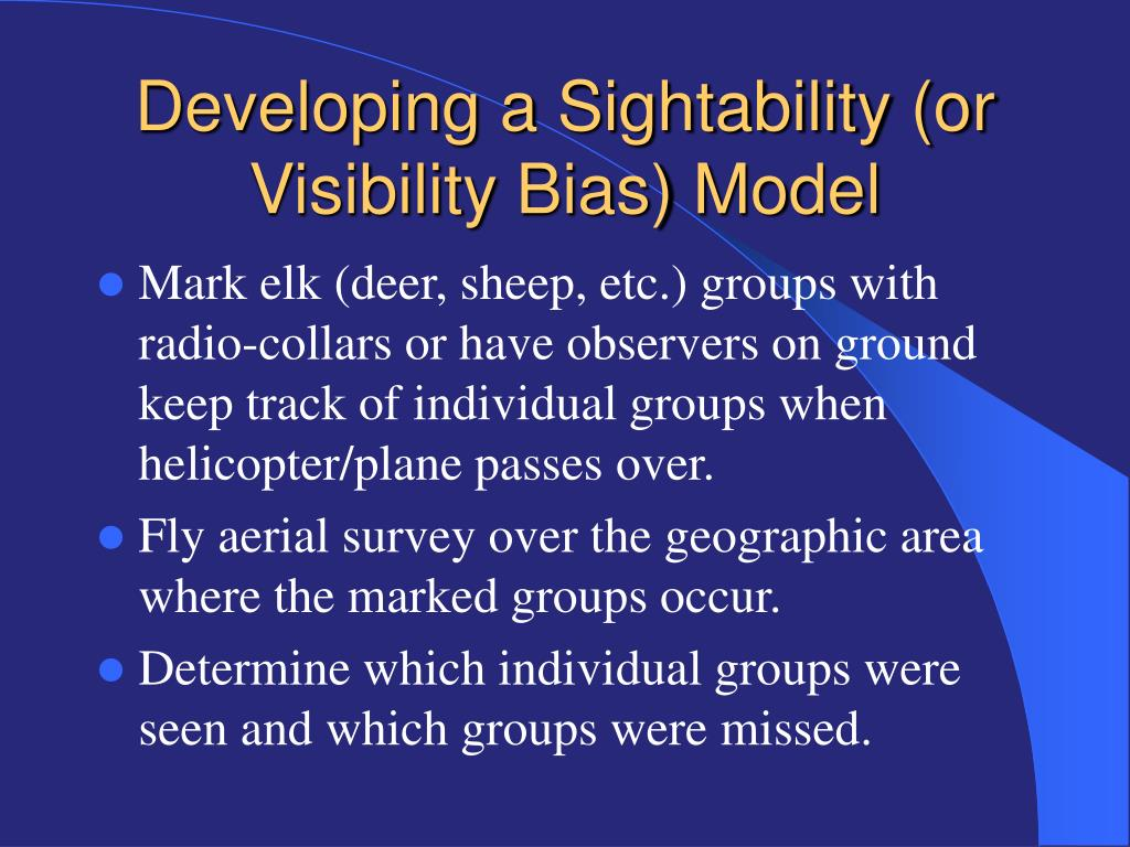 Developing a Sightability (or Visibility Bias) Model