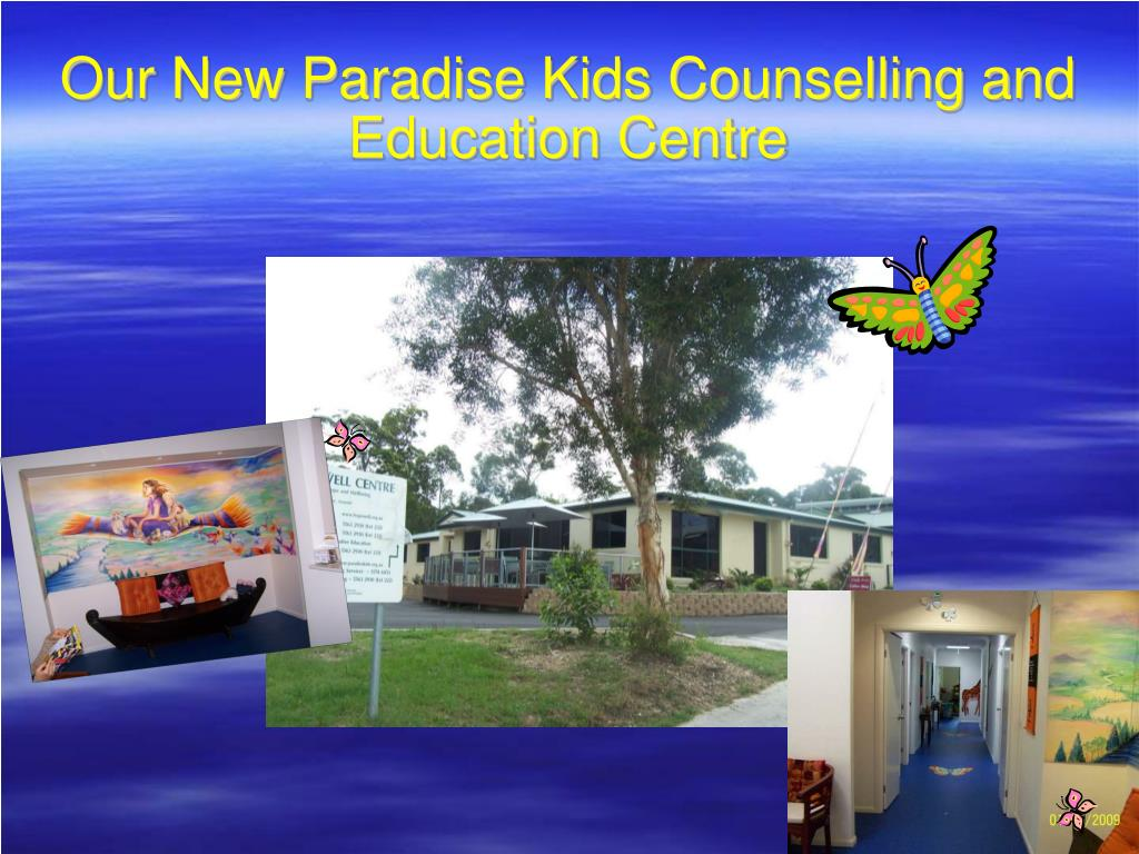 Our New Paradise Kids Counselling and Education Centre
