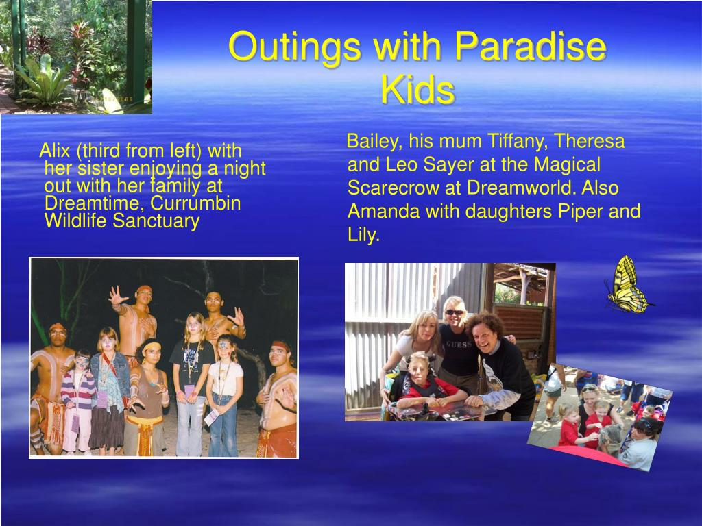 Outings with Paradise Kids