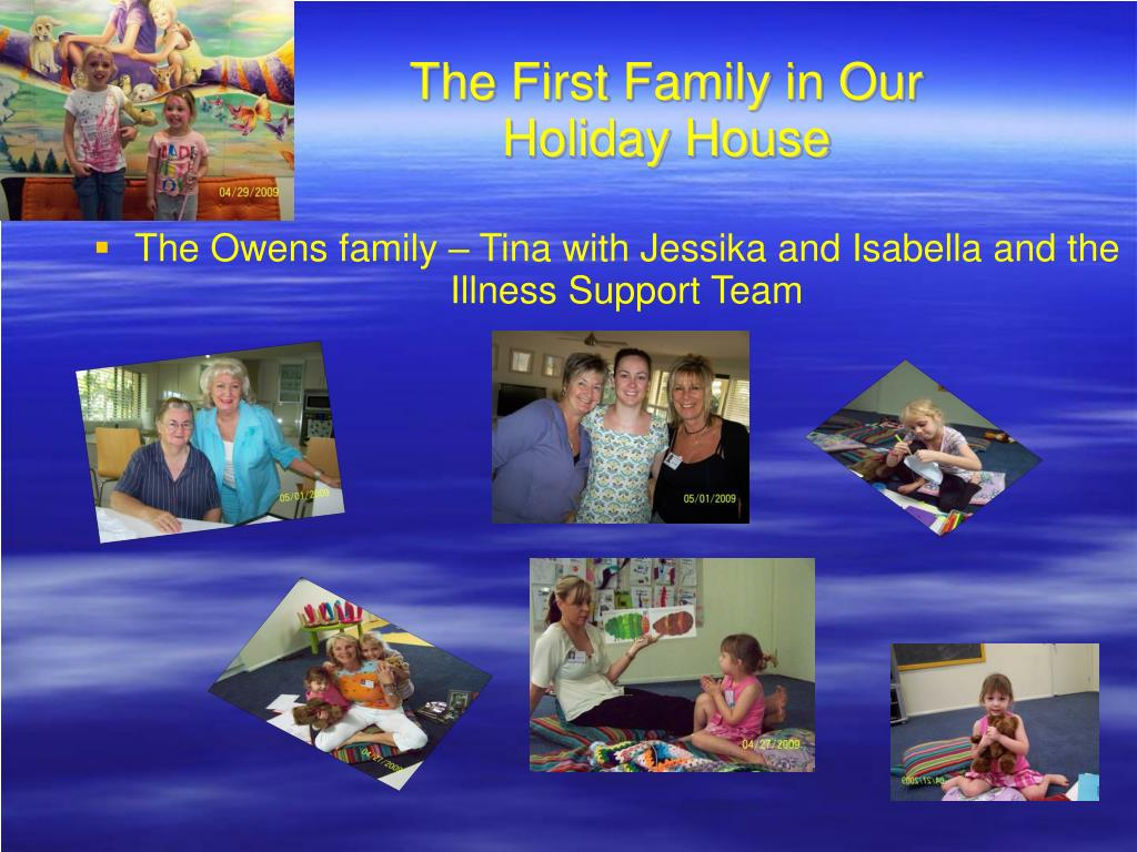 The First Family in Our Holiday House