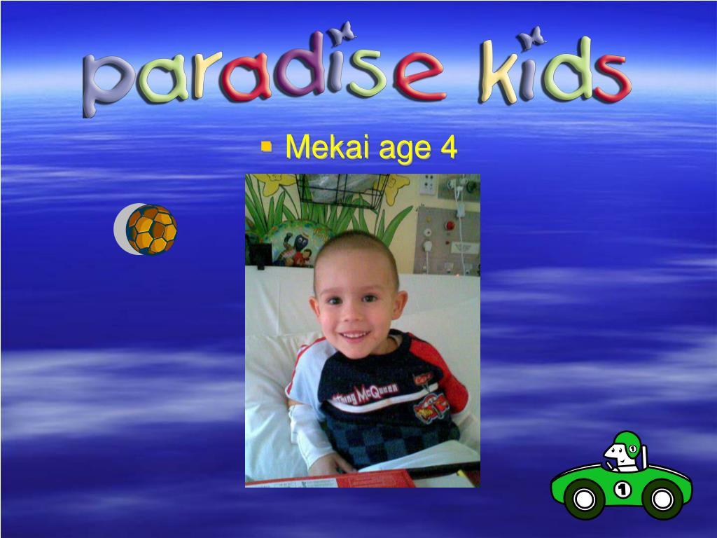 Mekai age 4