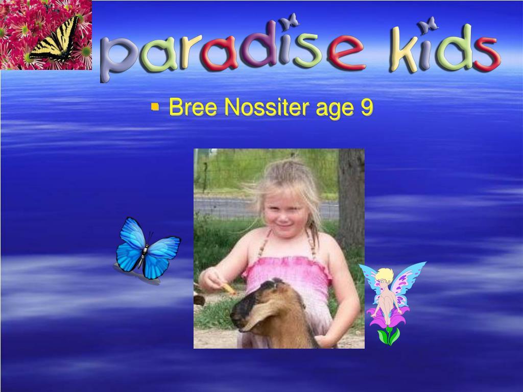 Bree Nossiter age 9