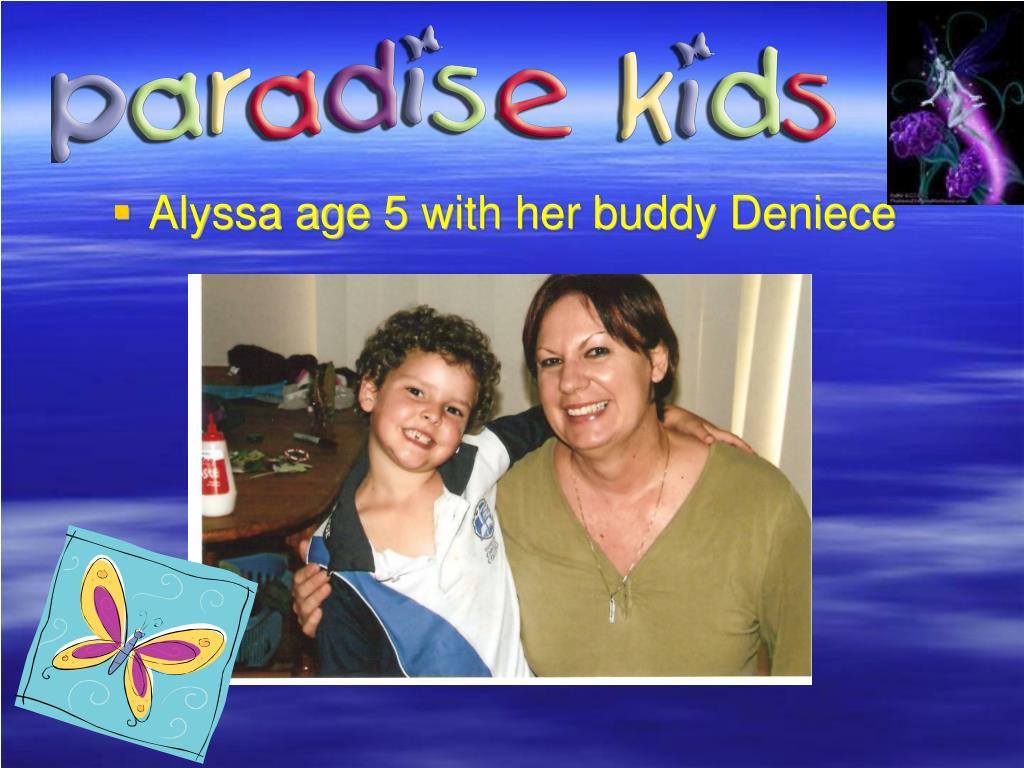Alyssa age 5 with her buddy Deniece