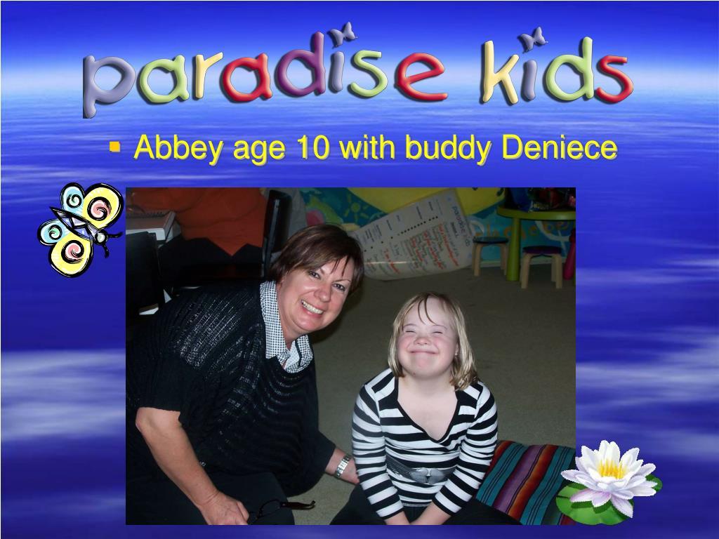 Abbey age 10 with buddy Deniece