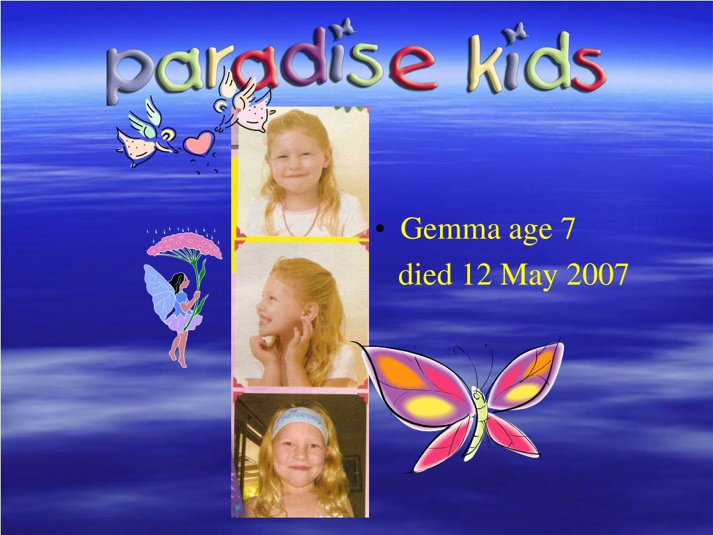 Gemma age 7