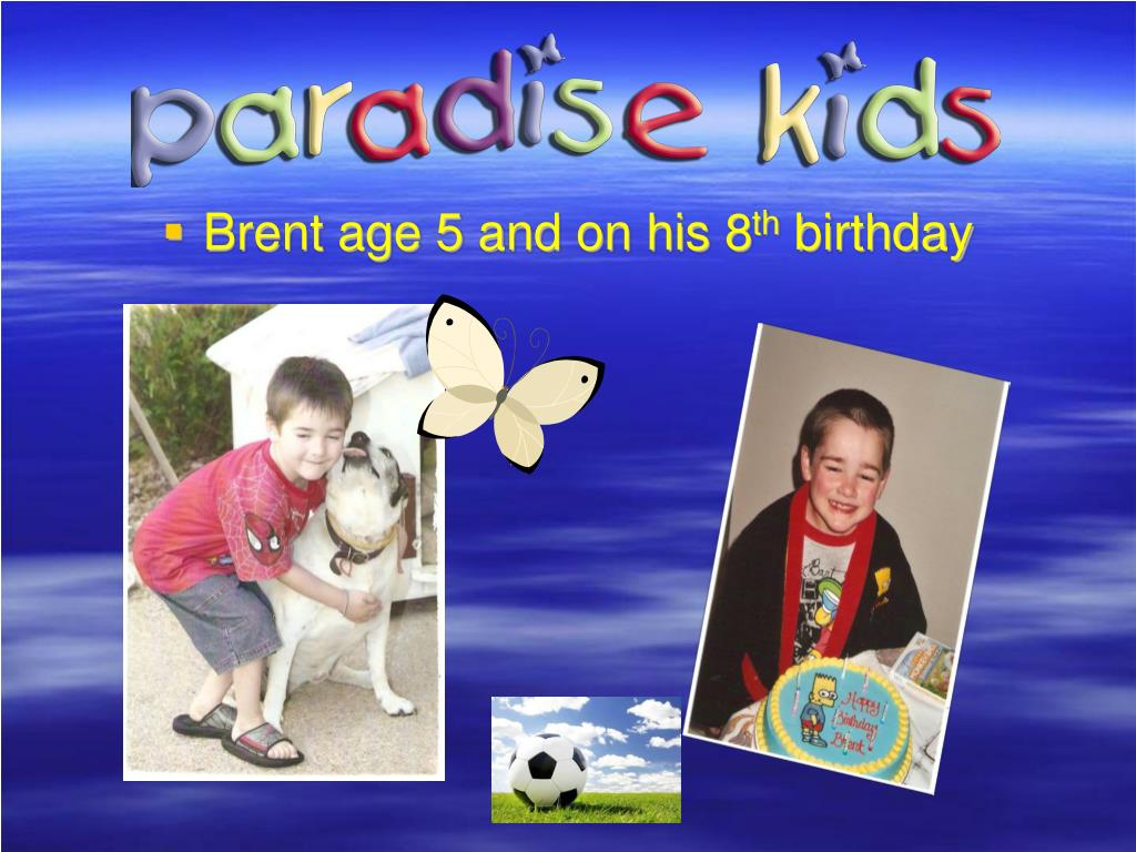 Brent age 5 and on his 8