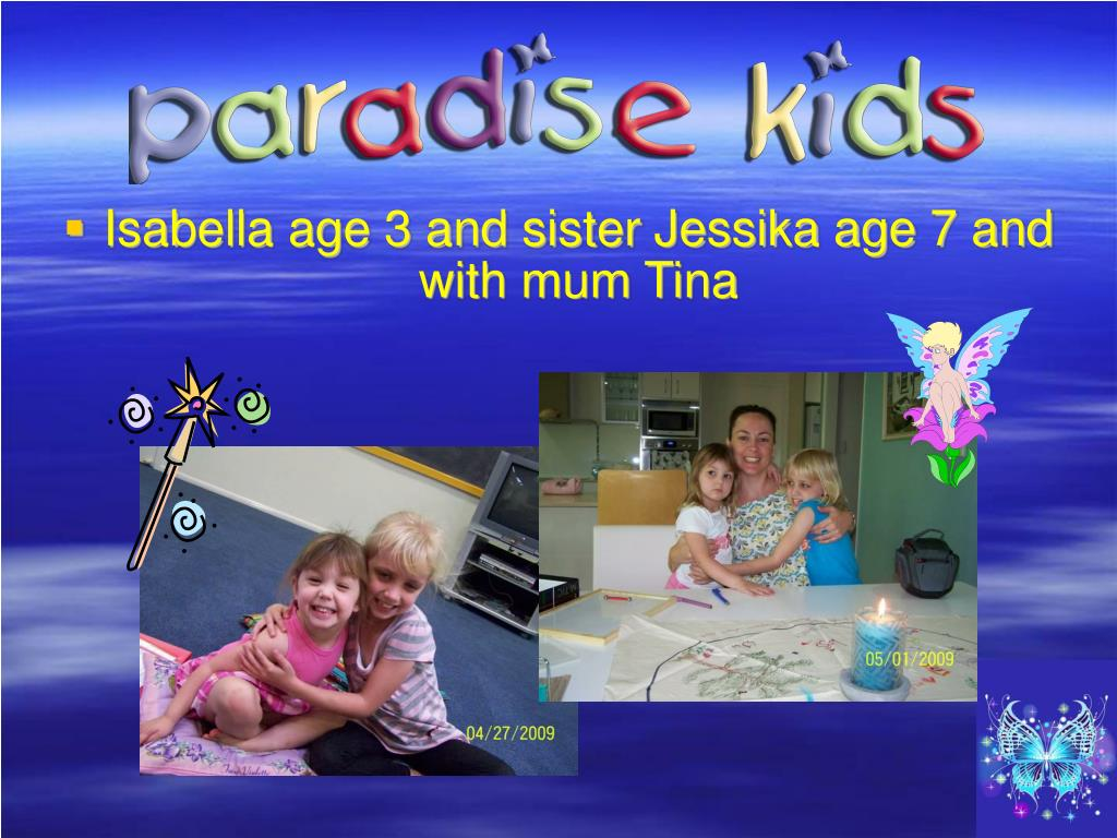Isabella age 3 and sister Jessika age 7 and with mum Tina