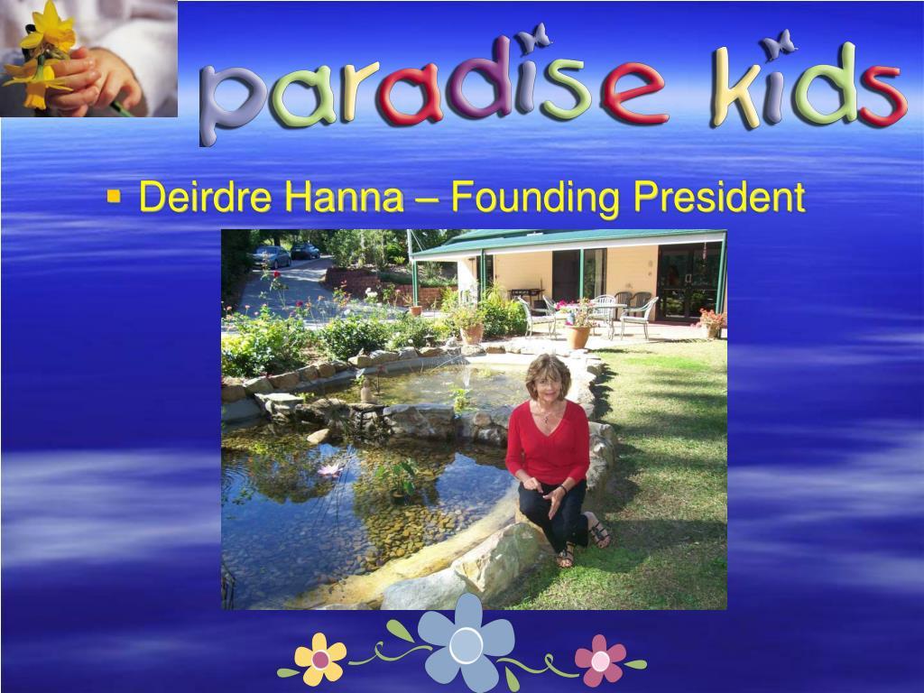 Deirdre Hanna – Founding President