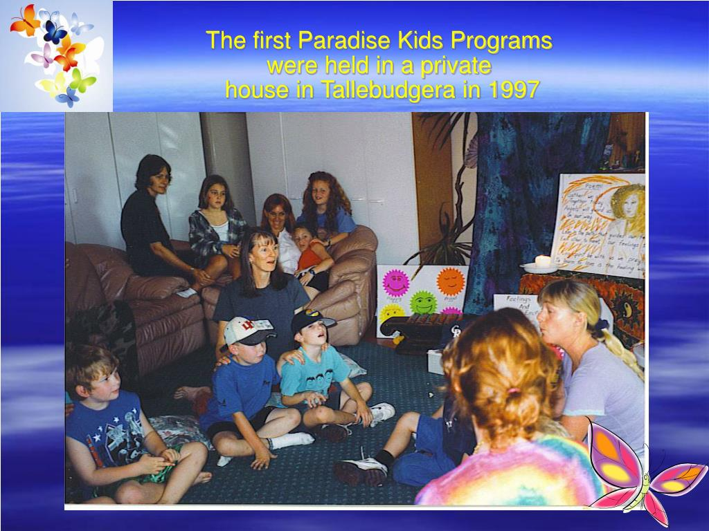 The first Paradise Kids Programs