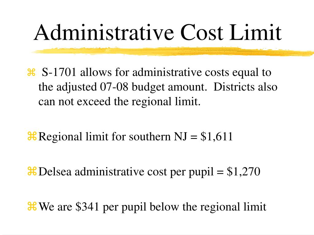 Administrative Cost Limit