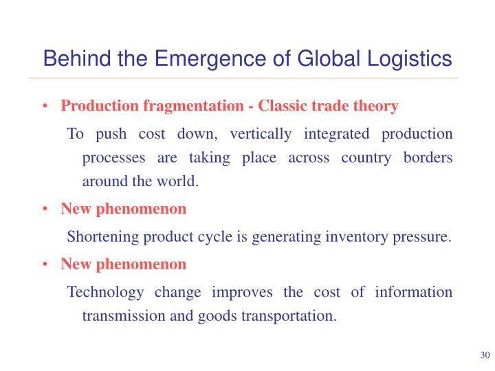 Behind the Emergence of Global Logistics