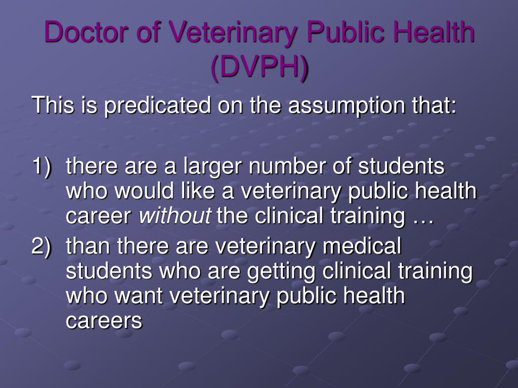 Doctor of Veterinary Public Health (DVPH)