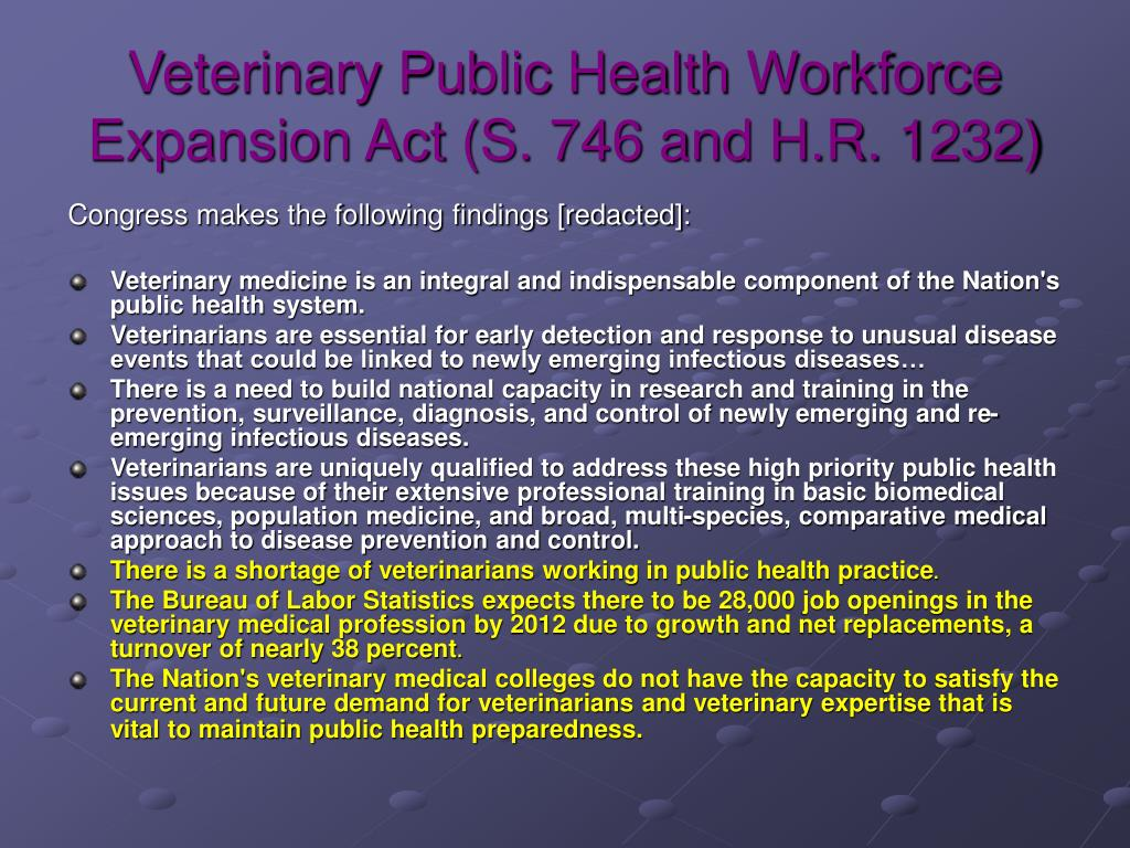 Veterinary Public Health Workforce Expansion Act (S. 746 and H.R. 1232)