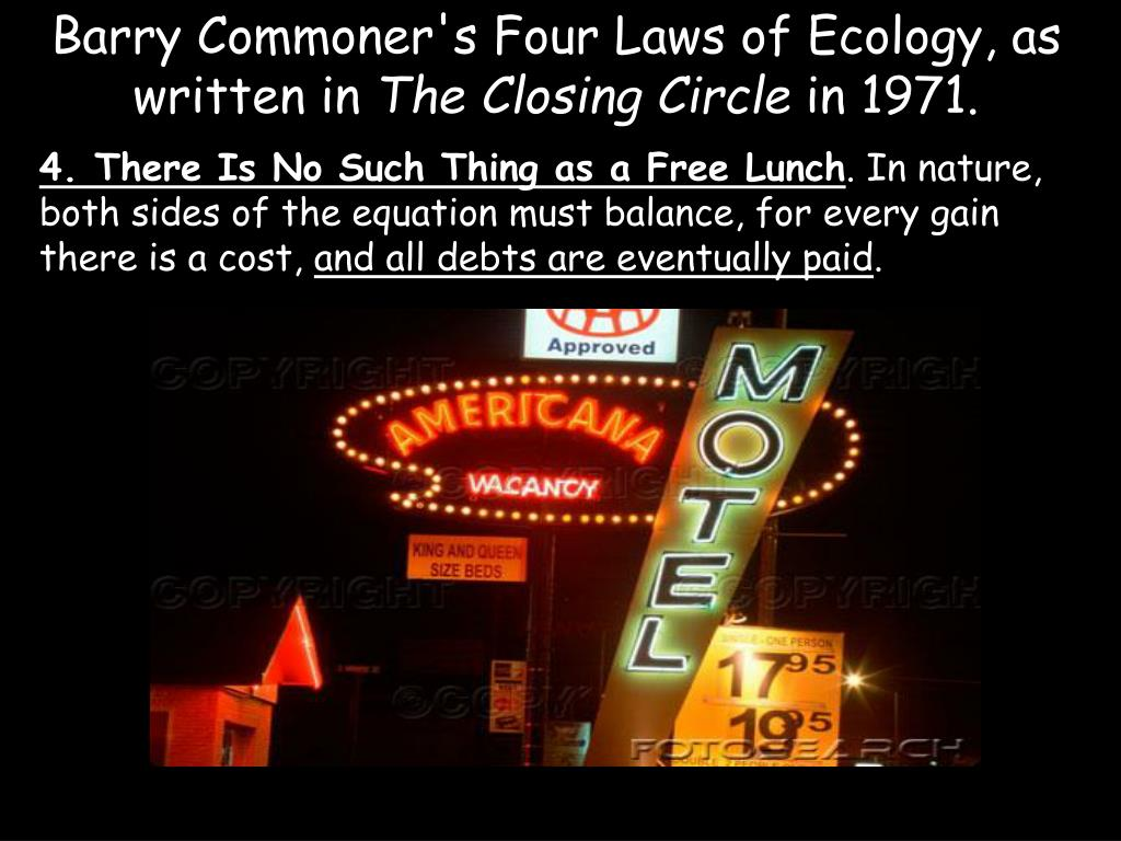 Barry Commoner's Four Laws of Ecology, as written in