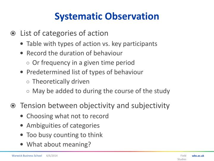 systematic observation Systematic social observation of public spaces: a new look at disorder in urban neighborhoods1 robert j sampson university of chicago and american bar foundation.