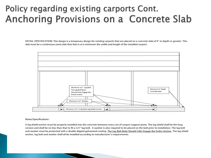 Policy regarding existing carports Cont.