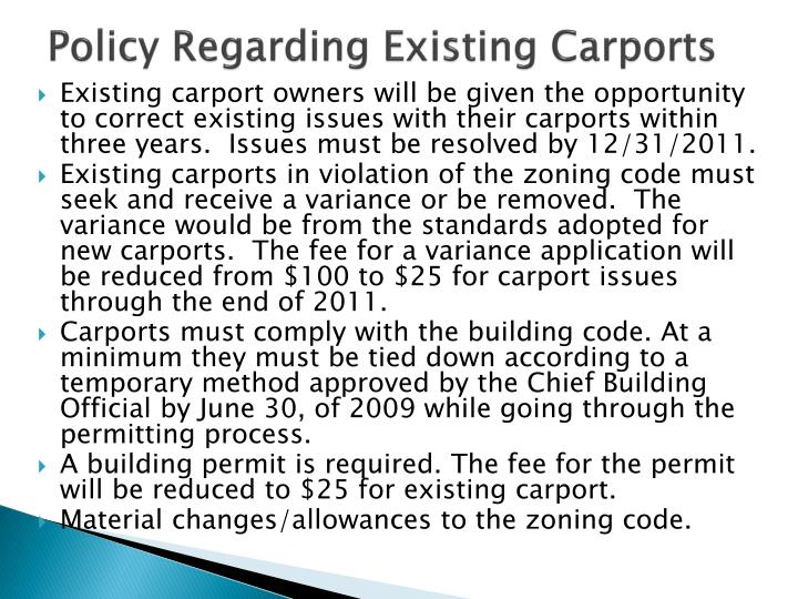 Policy regarding existing carports