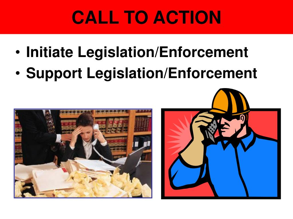 Initiate Legislation/Enforcement