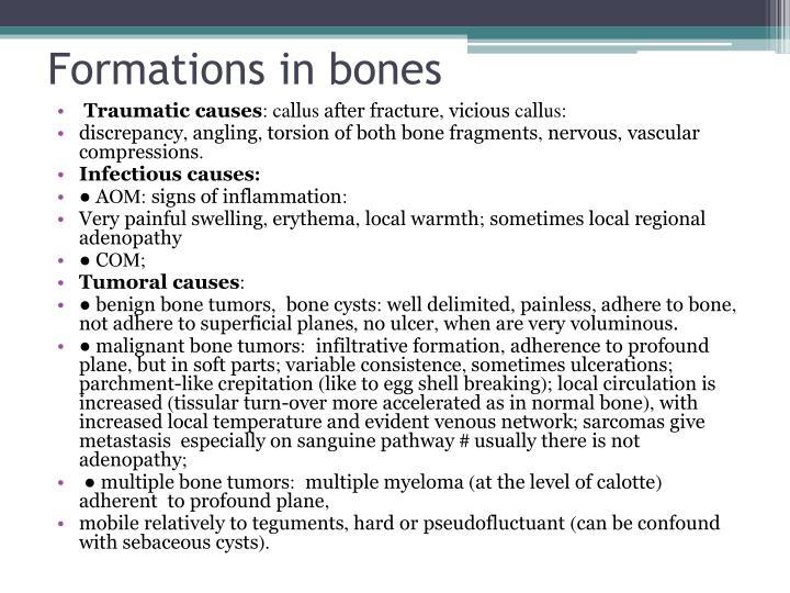 Formations in bones