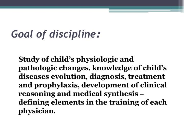 Goal of discipline