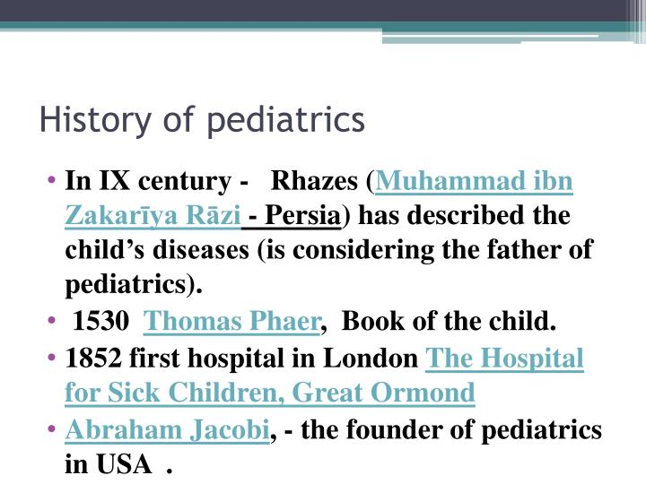 History of pediatrics