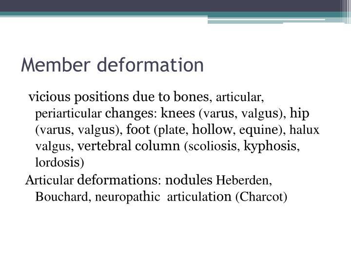 Member deformation