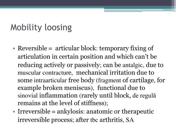 Mobility loosing