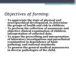 objectives of forming