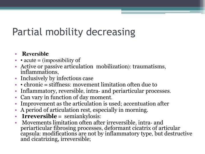 Partial mobility decreasing