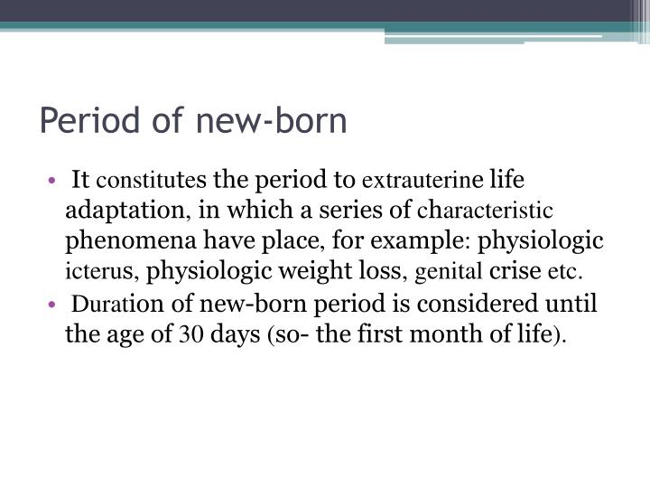 Period of new-born