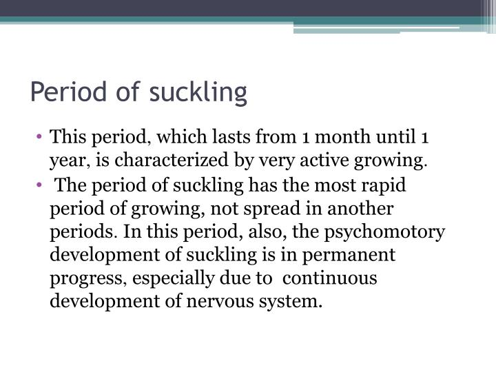 Period of suckling