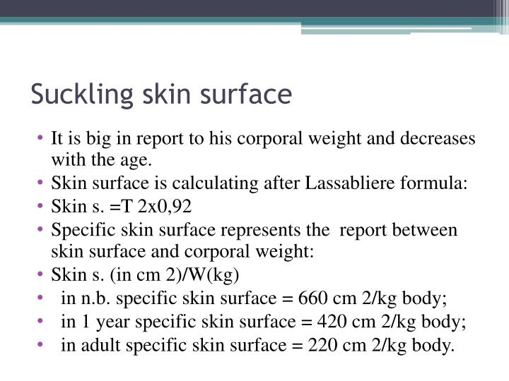 Suckling skin surface