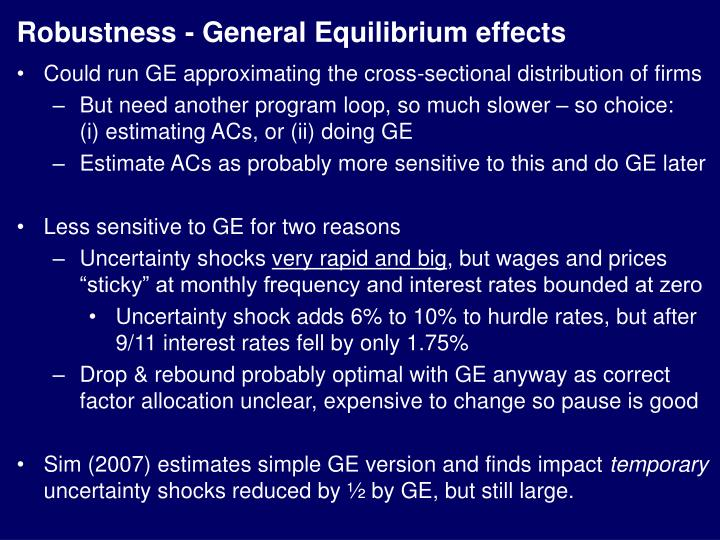 Robustness - General Equilibrium effects