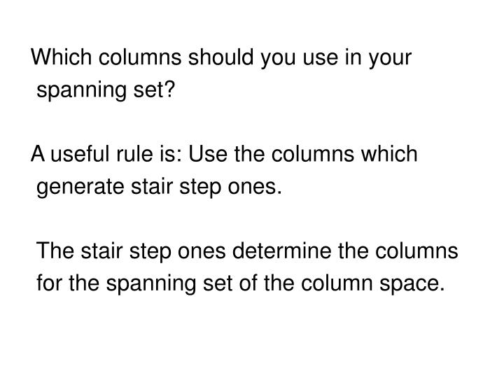 Which columns should you use in your