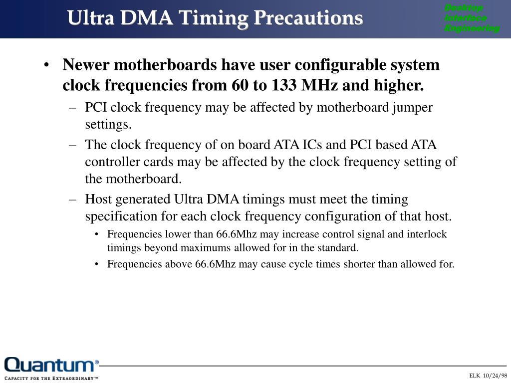 Ultra DMA Timing Precautions