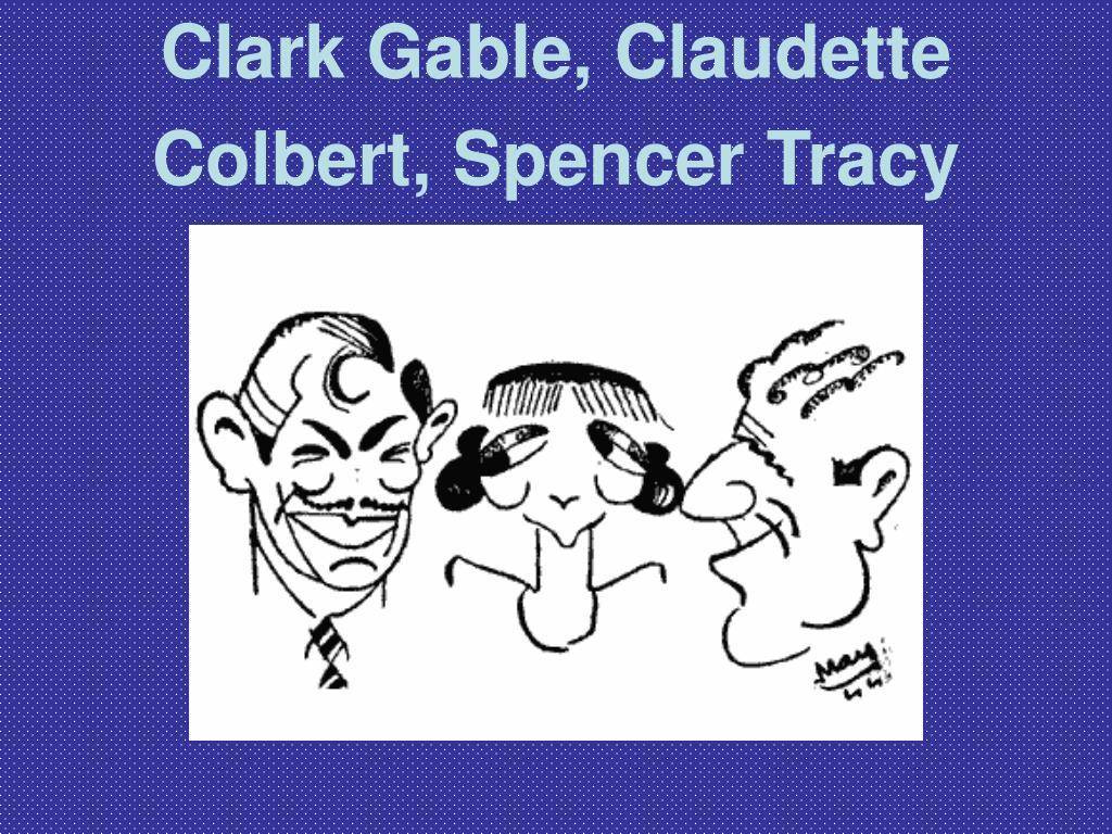 Clark Gable, Claudette