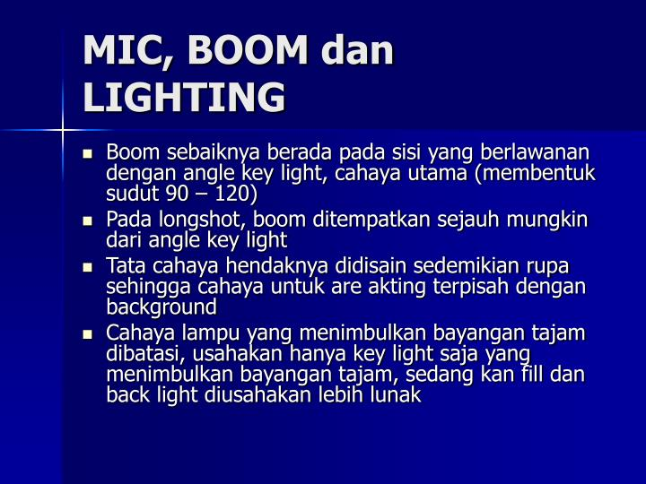 MIC, BOOM dan LIGHTING