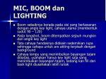 mic boom dan lighting