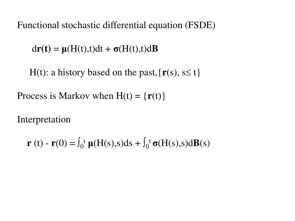 Functional stochastic differential equation (FSDE)