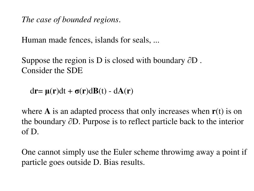 The case of bounded regions