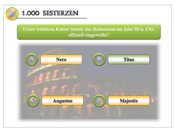 Unter welchem Kaiser wurde das Kolosseum im Jahr 80 n. Chr. offiziell eingeweiht