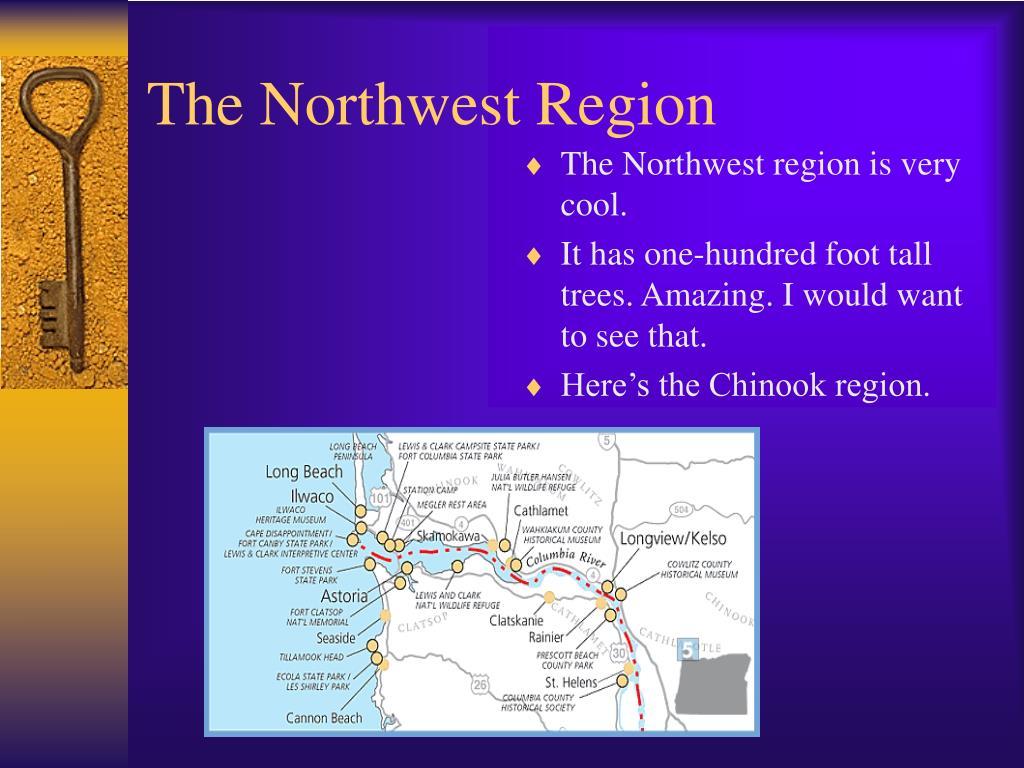 The Northwest Region
