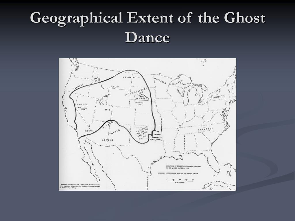Geographical Extent of the Ghost Dance