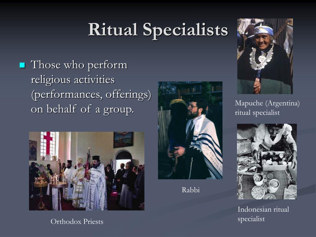 Ritual Specialists