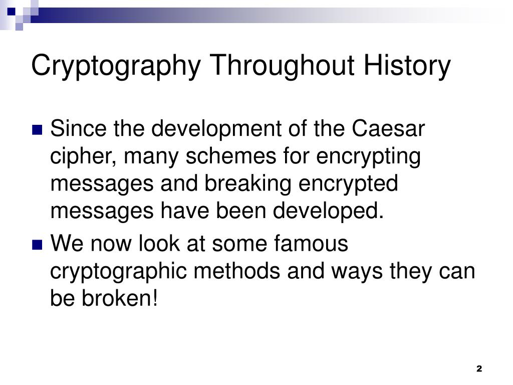 Cryptography Throughout History