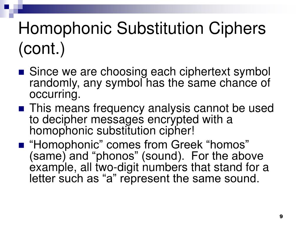 Homophonic Substitution Ciphers (cont.)